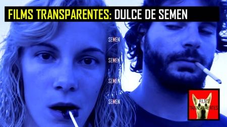 FILMS TRANSPARENTES DULCE DE SEMEN